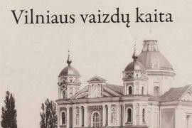 Vilniaus vaizdų kaita