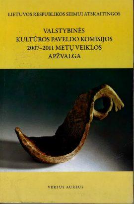 Valstybinės kultūros paveldo komisijos 2007–2011 metų veiklos apžvalga