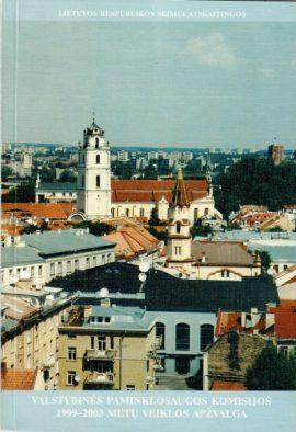 Valstybinės paminklosaugos komisijos 1999–2003 metų veiklos apžvalga