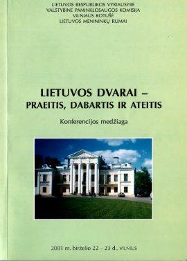Lietuvos dvarai – praeitis, dabartis ir ateitis