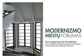 Tarptautinis modernizmo miestų forumas kviečia diskutuoti aktualiais modernizmo paveldo išsaugojimo klausimais