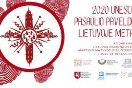UNESCO pasaulio paveldo Lietuvoje metų atidarymas