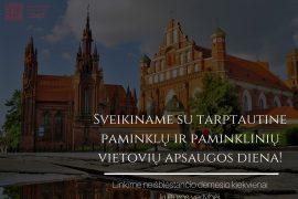 Sveikiname su Tarptautine paminklų ir paminklinių vietovių apsaugos diena!