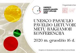 UNESCO pasaulio paveldo Lietuvoje metų baigiamoji konferencija