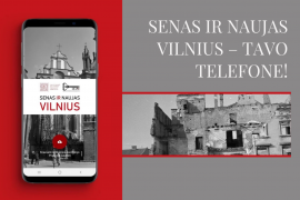 PAŽINK Vilniaus istorinio centro genius loci ir ATRASK dingusius Vilniaus istorijos puslapius!